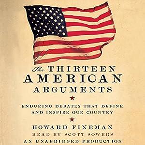 The Thirteen American Arguments Audiobook