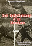 "Afficher ""Les Tribulations d'un fraudeur"""
