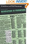 Revolution in Miniature: The History...