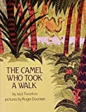 img - for The Camel Who Took a Walk Hardcover April 14, 1967 book / textbook / text book