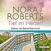 Tief im Herzen (Quinn-Saga 1) | Nora Roberts