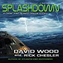 Splashdown: A Dane and Bones Origins Story, Dane Maddock Origins, Volume 3 Audiobook by David Wood, Rick Chesler Narrated by Jeffrey Kafer