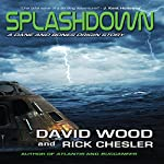 Splashdown: A Dane and Bones Origins Story, Dane Maddock Origins, Volume 3 | David Wood,Rick Chesler