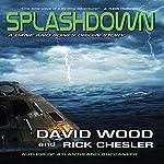Splashdown: A Dane and Bones Origins Story, Dane Maddock Origins, Volume 3 | David Wood,Rick Chesler