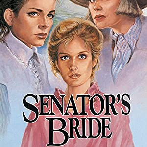 Senator's Bride Audiobook