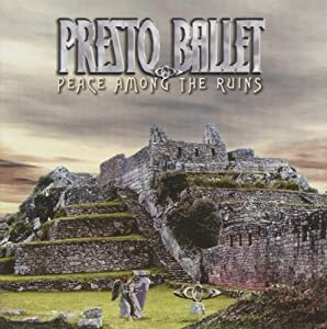 Peace Among the Ruins Import edition by Presto Ballet (2005) Audio CD