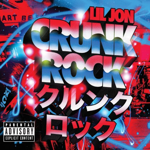 Cover of Lil_Jon-Crunk_Rock_(Deluxe_Edition)-2010-FRAY