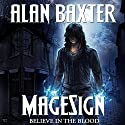 MageSign Audiobook by Alan Baxter Narrated by Matt Bentley Allegre