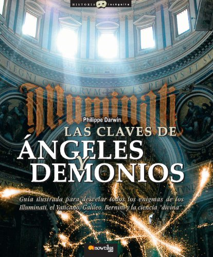 Las Claves de Angeles y Demonios (Historia Incognita / Unknown History) (Spanish Edition)