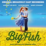 Big Fish (Original Broadway Cast Reco...