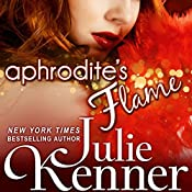 Aphrodite's Flame: The Protectors, Book 4 | Julie Kenner