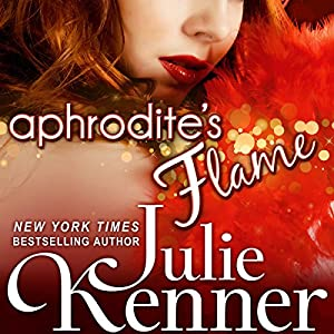 Aphrodite's Flame: The Protectors, Book 4 | [Julie Kenner]