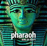Margaret Maitland Pharaoh: King of Egypt