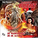 Die Wahnsinnsbrut des Dr. Satanas (03) (Original Dan Shocker Hörspiele)