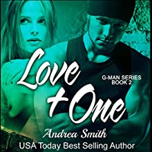 Love Plus One: G-Man, Book 2 Audiobook by Andrea Smith Narrated by Chandler Gray