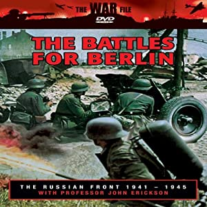 The Russian Front: The Battles for Berlin
