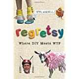 Regretsy: Where DIY Meets WTF ~ April Winchell