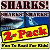 Shark 2-Pack! - Shark Photos And Facts Make It Fun! (Over 95+ Pictures of Different Sharks) ~ Cyndy Adamsen