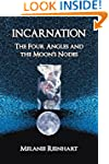 Incarnation: The Four Angles and the...