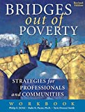 Bridges Out Of Poverty Workbook (Revised Edition)