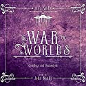 The War of the Worlds Audiobook by H.G. Wells Narrated by John Banks