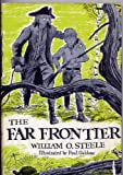 The Far Frontier. Illustrated by Paul Galdone