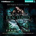 Fractured: Guards of the Shadowlands, Book 2 (       UNABRIDGED) by Sarah Fine Narrated by Amy McFadden