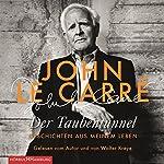 Der Taubentunnel: Geschichten aus meinem Leben | John le Carré