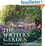 The Writer's Garden: How Gardens Insp...