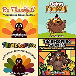 Kid's Thanksgiving Book: Thanksgiving Stories Collection (4 BOOKS IN 1): 20 Thanksgiving Stories, Thanksgiving Activities for Kids, and Thanksgiving Jokes ... Books for Children) (English Edition)