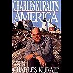 Charles Kuralt's America | Charles Kuralt