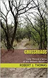 CROSSROADS: Forty-Third in a Series of Jess Williams Westerns (A Jess Williams Western Book 43)