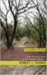CROSSROADS: Forty-Third in a Series o...
