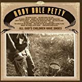 All God's Children Have Shoes Andy Dale Petty