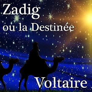 Zadig ou la Destinée | Livre audio