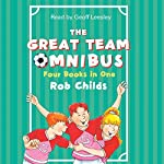The Great Team Omnibus | Rob Childs