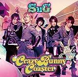 Crazy Bunny Coaster<初回限定盤A>