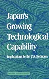img - for Japan's Growing Technological Capability: Implications for the U.S. Economy book / textbook / text book