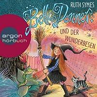 Bella Donner und der Wunderbesen (Bella Donner 3) Hörbuch