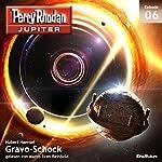 Gravo-Schock (Perry Rhodan Jupiter 1.6) | Hubert Haensel