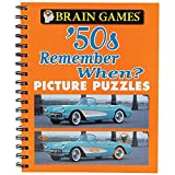 img - for Brain GamesTM Picture Puzzles: '50s Remember When? book / textbook / text book