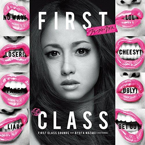 FIRST CLASS SOUNDS feat.RYOTA NOZAKI(Jazztronik)