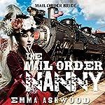 Mail Order Bride: The Mail Order Nanny | Emma Ashwood