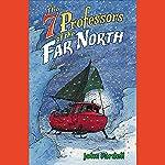 Seven Professors of the Far North | John Fardell