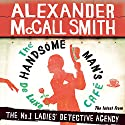 The Handsome Man's De Luxe Café: No. 1 Ladies' Detective Agency, Book 15 Audiobook by Alexander McCall Smith Narrated by Adjoa Andoh