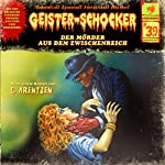 Der Mörder aus dem Zwischenreich (Geister-Schocker 39)   Gunter Arentzen