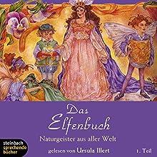 Naturgeister aus aller Welt (Das Elfenbuch 1) Hörbuch von Rose Williams Gesprochen von: Ursula Illert