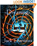 The Gods of Chaos: Dreaming (Volume 1)