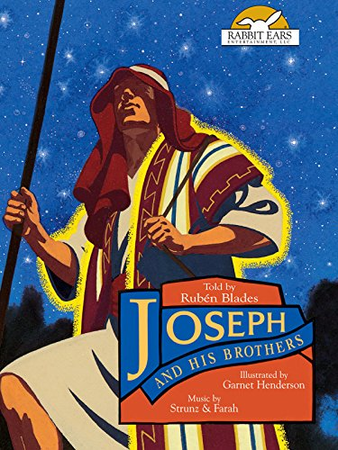 Joseph and His Brothers, Told by Ruben Blades with Music by Strunz & Farah