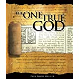 The One True God ~ Paul Washer